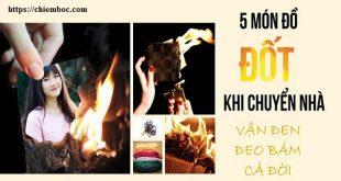 5 đồ vật chớ dại đốt đi khi chuyển nhà kẻo vận đen đeo bám cả đời