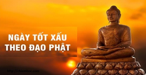 Hiểu về ngày tốt xấu theo đạo Phật như thế nào cho chính xác?