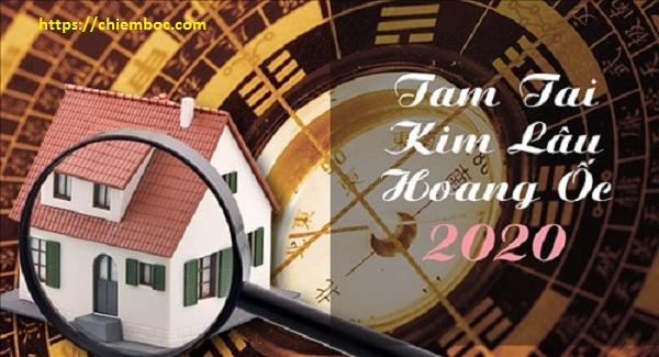 Chi tiết Bảng tra hạn Tam Tai, Kim Lâu, Hoang Ốc năm Canh Tý 2020
