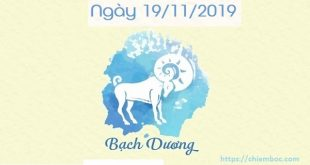 Tử vi thứ 3 ngày 19/11/2019 của 12 Cung hoàng đạo